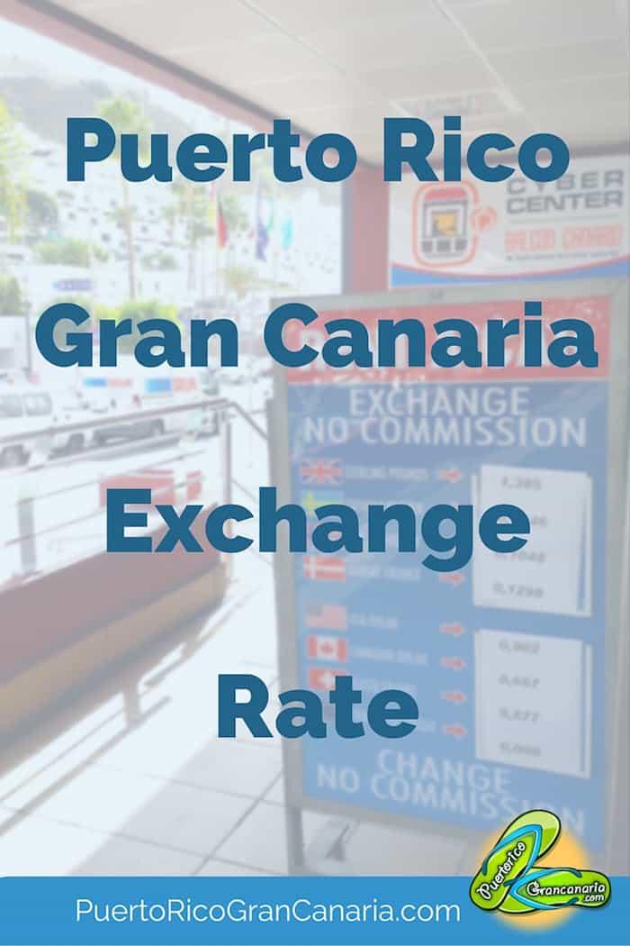 Puerto Rico Gran Canaria Exchange Rate